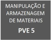 PVE 5 - MELHORAR A DISPOSIÇÃO DA ÁREA DE TR...